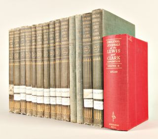 ORIGINAL JOURNALS OF THE LEWIS AND CLARK EXPEDITION 1804 - 1806 PRINTED FROM THE ORIGINAL...