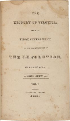 THE HISTORY OF VIRGINIA, FROM ITS FIRST SETTLEMENT TO THE COMMENCEMENT OF THE REVOLUTION.