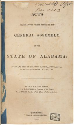 [COLLECTION OF ALABAMA LAW IMPRINTS, INCLUDING A CONSECUTIVE RUN OF ACTS PASSED BY BIENNIAL STATE LEGISLATIVE SESSIONS FROM 1847 TO 1858, THE CONSTITUTION AND ORDINANCES OF THE 1865 STATE CONVENTION, AND THE JOURNALS OF THE STATE CONSTITUTIONAL CONVENTIONS OF 1867 AND 1875].