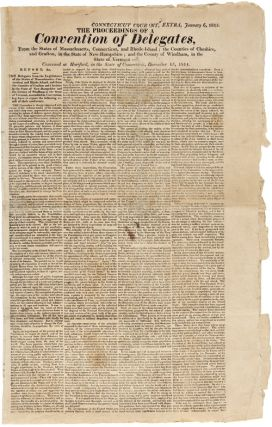 CONNECTICUT COURANT, EXTRA. JANUARY 6, 1815. THE PROCEEDINGS OF A CONVENTION OF DELEGATES FROM...