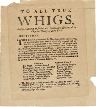 TO ALL TRUE WHIGS, AND PARTICULARLY TO SUCH AS ARE INDEPENDENT ELECTORS OF THE CITY AND COUNTY OF...