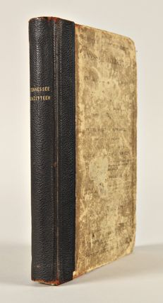 THE TENNESSEE GAZETTEER, OR TOPOGRAPHICAL DICTIONARY; CONTAINING A DESCRIPTION OF THE SEVERAL...