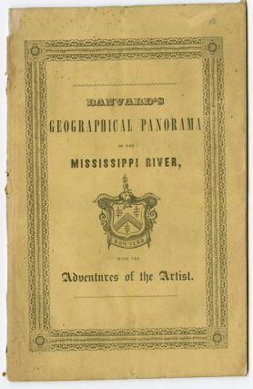 DESCRIPTION OF BANVARD'S PANORAMA OF THE MISSISSIPPI RIVER, PAINTED ON THREE MILES OF CANVAS:...