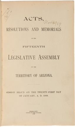 [CONSECUTIVE COLLECTION OF LATE-19th-CENTURY SESSION LAWS FROM THE LEGISLATIVE ASSEMBLY OF THE TERRITORY OF ARIZONA].