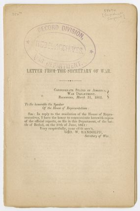 LETTER FROM THE SECRETARY OF WAR...MARCH 31, 1862 [caption title]. Confederate Imprint