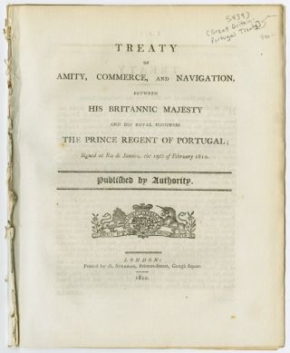 TREATY OF AMITY, COMMERCE, AND NAVIGATION, BETWEEN HIS BRITANNIC MAJESTY AND HIS ROYAL HIGHNESS...