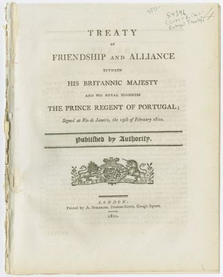 TREATY OF FRIENDSHIP AND ALLIANCE BETWEEN HIS BRITANNIC MAJESTY AND HIS ROYAL HIGHNESS THE PRINCE...