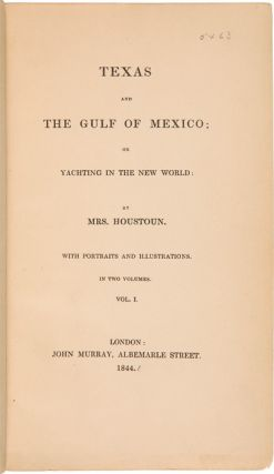TEXAS AND THE GULF OF MEXICO; OR YACHTING IN THE NEW WORLD.