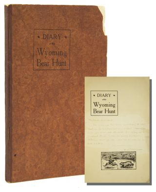 DIARY OF THE WYOMING BEAR HUNT. Joseph McAleenan
