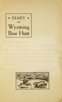 DIARY OF THE WYOMING BEAR HUNT.