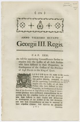 ANNO VICESIMO OCTAVO GEORGII III...AN ACT FOR APPOINTING COMMISSIONERS FURTHER TO ENQUIRE INTO...
