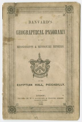 DESCRIPTION OF BANVARD'S PANORAMA OF THE MISSISSIPPI & MISSOURI RIVERS, EXTENSIVELY KNOWN AS THE...