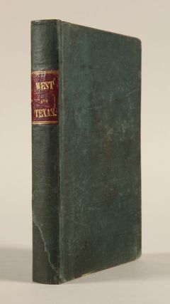 TRIP TO THE WEST AND TEXAS. COMPRISING A JOURNEY OF EIGHT THOUSAND MILES, THROUGH NEW-YORK,...