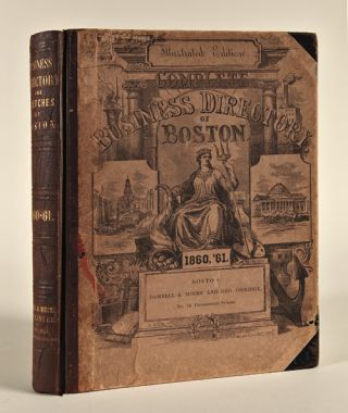 SKETCHES AND BUSINESS DIRECTORY OF BOSTON AND ITS VICINITY. FOR 1860 AND 1861. Boston