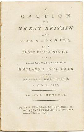 A CAUTION TO GREAT BRITAIN AND HER COLONIES, IN A SHORT REPRESENTATION OF THE CALAMITOUS STATE OF...
