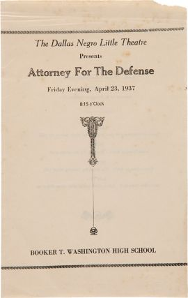 THE DALLAS NEGRO LITTLE THEATRE PRESENTS ATTORNEY FOR THE DEFENSE [wrapper title]. African...
