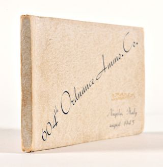 604th ORDNANCE AMMO. CO. NUGOLA, ITALY AUGUST 1945 [wrapper title].
