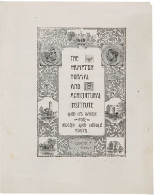 THE HAMPTON NORMAL AND AGRICULTURAL INSTITUTE AND ITS WORK FOR NEGRO AND INDIAN YOUTH.... ...