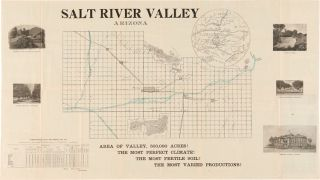 SALT RIVER VALLEY ITS ATTRACTIONS FOR THE CAPITALIST THE INVALID THE IMMIGRANT [wrapper title].