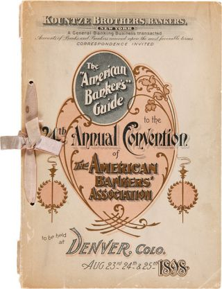 """THE AMERICAN BANKER'S"" GUIDE TO THE TWENTY- FOURTH ANNUAL CONVENTION OF THE AMERICAN BANKERS'..."