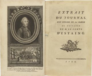 EXTRAIT DU JOURNAL D'UN OFFICIER DE LA MARINE DE L'ESCADRE DE M. LE COMTE D'ESTAING. Charles...