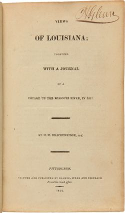 VIEWS OF LOUISIANA; TOGETHER WITH A JOURNAL OF A VOYAGE UP THE MISSOURI RIVER, IN 1811.