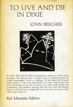 TO LIVE AND DIE IN DIXIE & OTHER. John Beecher