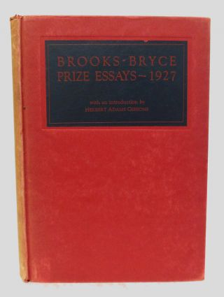 BROOKS-BRYCE ANGLO-AMERICAN PRIZE ESSAYS - 1927. James Agee