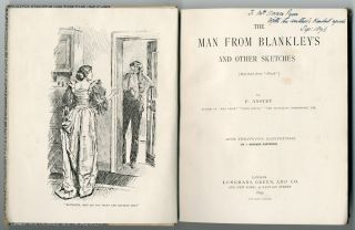 "THE MAN FROM BLANKLEY'S AND OTHER SKETCHES [REPRINTED FROM ""PUNCH""]. F. Anstey, pseud. of Thomas..."