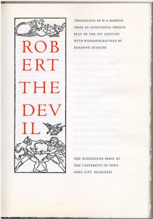 ROBERT THE DEVIL ... FROM AN ANONYMOUS FRENCH PLAY OF THE XIV CENTURY. W. S. Merwin, trans