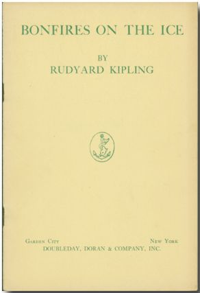 BONFIRES ON THE ICE. Rudyard Kipling