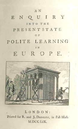 AN ENQUIRY INTO THE PRESENT STATE OF POLITE LEARNING IN EUROPE. Oliver Goldsmith