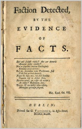 FACTION DETECTED, BY THE EVIDENCE OF FACTS. John Perceval, 2nd Earl of Egmont