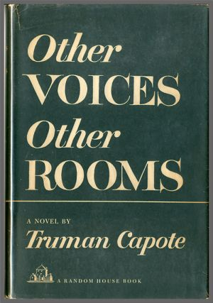 OTHER VOICES OTHER ROOMS. Truman Capote