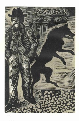 A SUITE OF EIGHT WOODCUTS TO ILLUSTRATE STEPPENWOLF BY HERMANN HESSE. Helmut Ackermann