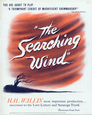 Original Studio Promotional Campaign Pressbook for:] THE SEARCHING WIND. Lillian Hellman,...