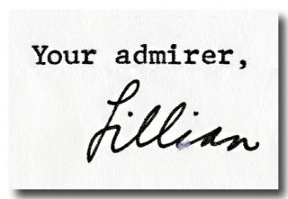 """[Typed Letter, Signed (""""Lillian"""")]."""