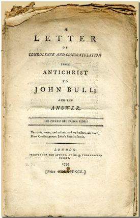 A LETTER OF CONDOLENCE AND CONGRATULATION FROM ANTICHRIST TO JOHN BULL; AND THE ANSWER. Anonymous