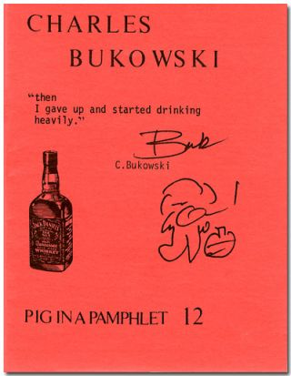 PIG IN A PAMPHLET 12 [wrapper title]. Charles Bukowski.