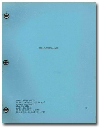 An Archive of Fourteen Scripts and Associated Documents for:] THE PARADINE CASE. Robert Hichens,...