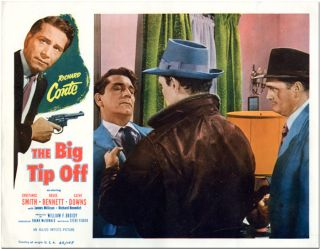Original color studio lobby card for THE BIG TIP OFF. Steve Fisher, screenwriter