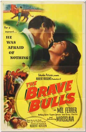 Original One Sheet Publicity Poster for THE BRAVE BULLS. Tom Lea, Robert Rossen, director