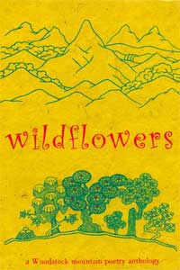 WILDFLOWERS A WOODSTOCK MOUNTAIN POETRY ANTHOLOGY VOLUME II. Anthology - Serial