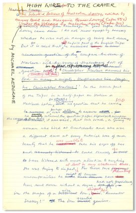"Original Heavily Revised Autograph Manuscript of:] ""HIGH WIRE TO THE CRATER"" [caption title]...."