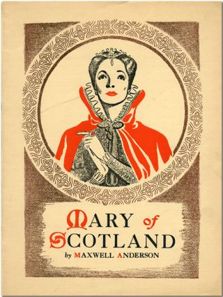 Theatre Guild Production Souvenir Program for:] MARY OF SCOTLAND. Maxwell Anderson