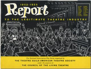 1952 - 1955 REPORT TO THE LEGITIMATE THEATRE INDUSTRY [wrapper title]. Warren Caro, Willard Keefe