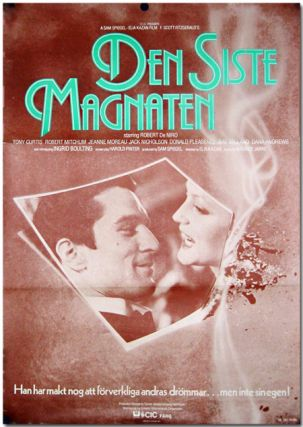 [Original Swedish One Sheet Poster for:] DEN SISTE MAGNATEN [THE LAST TYCOON]. F. Scott Fitzgerald, Harold Pinter, sourcework, screenwriter.