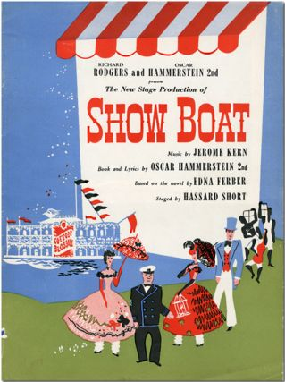 Original Souvenir Program for 1948 Revival of:] SHOW BOAT. Edna : Hammerstein II Ferber, Oscar,...