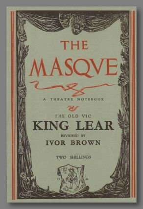 THE MASQUE A THEATRE NOTEBOOK THE OLD VIC KING LEAR REVIEWED. Ivor Brown