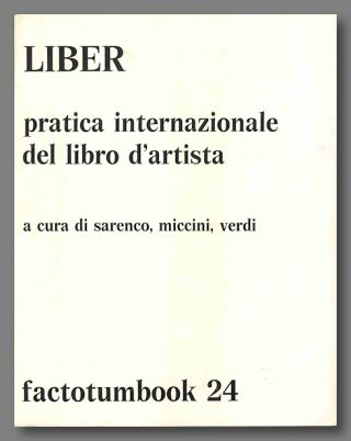 LIBER PRATICA INTERNAZIONALE DEL LIBRO D'ARTISTA ... FACTOTUMBOOK 24. Artists' Books, Sarenco,...